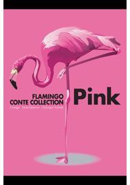 フラミンゴコントセレクション「Pink」